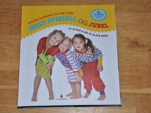 Heilt Spesiell og Jubel - Sy glade klær til glade barn